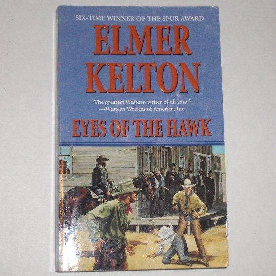 Eyes of the Hawk by ELMER KELTON Western Fiction 2001
