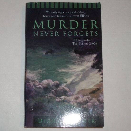 Murder Never Forgets by DIANA O'HEHIR Prime Crime Mystery 2006 New