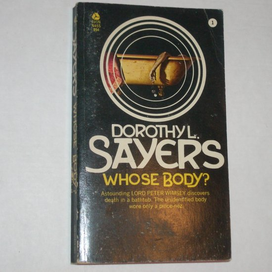 Whose Body? by DOROTHY L SAYERS Lord Peter Wimsey Cozy Mystery 1972