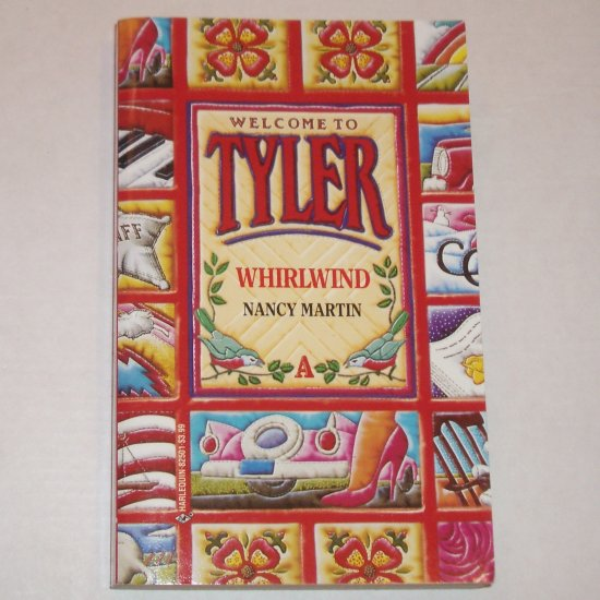 Whirlwind by NANCY MARTIN Welcome to Tyler Series Book A 1992