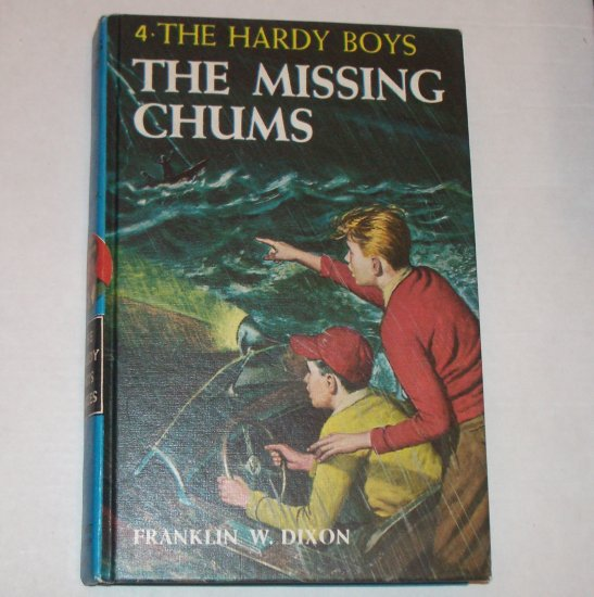 The Missing Chums by FRANKLIN W DIXON The Hardy Boys No 4 Hardback
