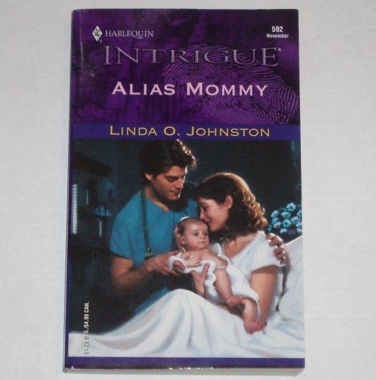 Alias Mommy by LINDA O. JOHNSTON Harlequin Intrigue Romance 592 Nov00 Secret Identity