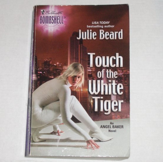 Touch of the White Tiger by JULIE BEARD Silhouette Bombshell No 57 Sep05 Angel Baker Series