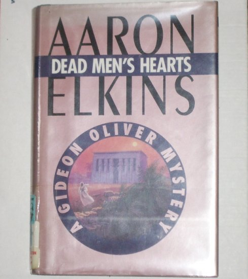 Dead Men's Hearts by AARON ELKINS A Gideon Oliver Cozy Mystery Hardcover 1994