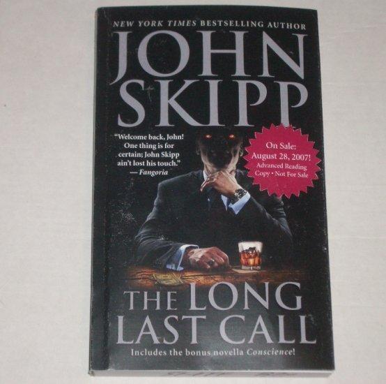 The Long Last Call by JOHN SKIPP Advanced Reading Copy Aug 07