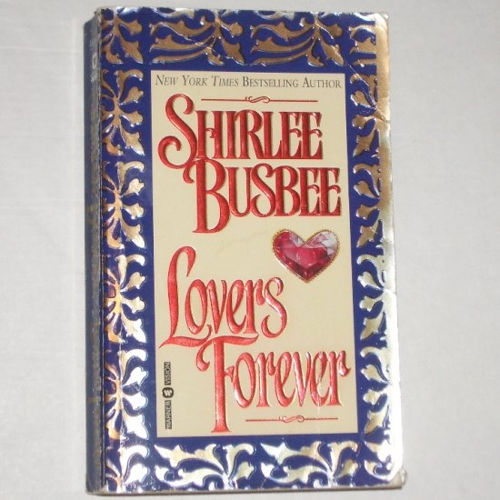 Lovers Forever by SHIRLEE BUSBEE Historical Regency Romance 1996