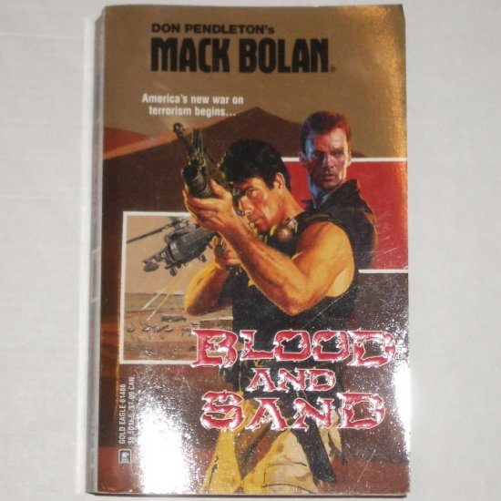 Blood and Sand by DON PENDLETON Mack Bolan #86 2002