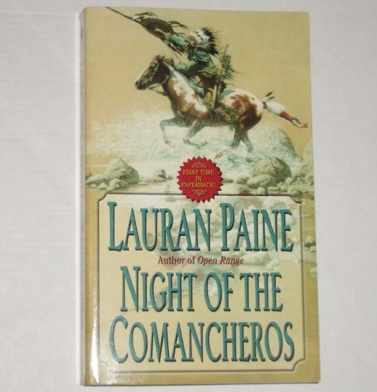 Night of the Comancheros by LAURAN PAINE Western 2003