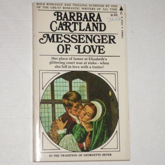 Messenger of Love by BARBARA CARTLAND Historical Romance 1971