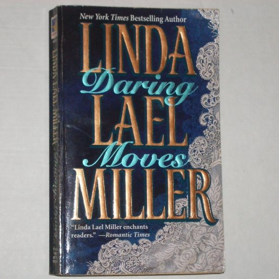 Daring Moves by LINDA LAEL MILLER Romance 1990