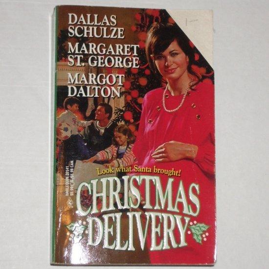 Christmas Delivery by DALLAS SCHULZE, MARGARET ST GEORGE, MARGOT DALTON