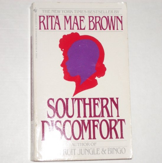 Southern Discomfort by RITA MAE BROWN 1988