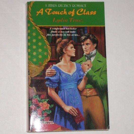 A Touch of Class by LYDIA TRUSZ Zebra Regency Romance 1997