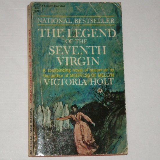 The Legend of the Seventh Virgin by Victoria Holt 1970