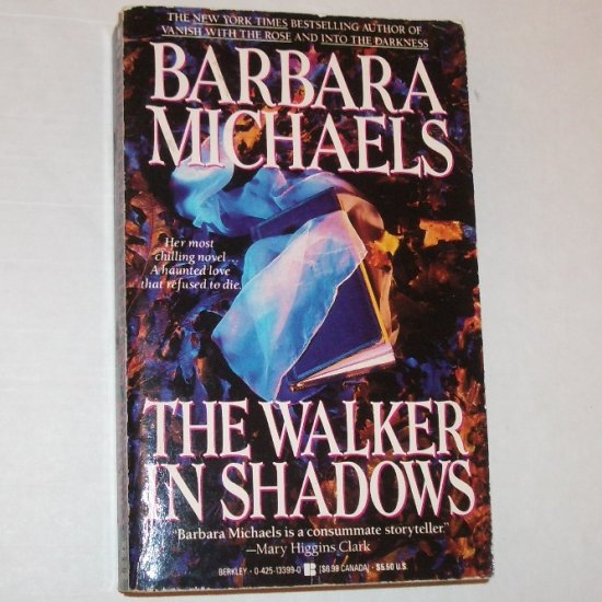 The Walker in Shadows by BARBARA MICHAELS 1992
