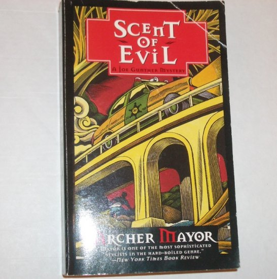 Scent of Evil by ARCHER MAYOR A Joe Gunther Mystery 1996
