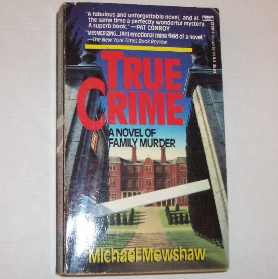 True Crime by MICHAEL MEWSHAW 1993 Mystery and Suspense