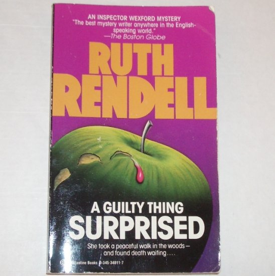 A Guilty Thing Surprised by RUTH RENDELL An Inspector Wexford Mystery 1990