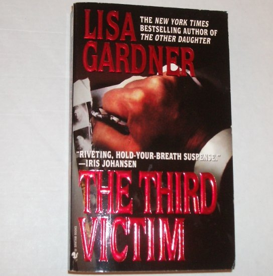 The Third Victim by LISA GARDNER A Pierce Quincy Mystery 2001
