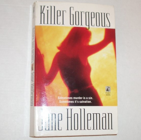 Killer Gorgeous by JANE HOLLEMAN 2004
