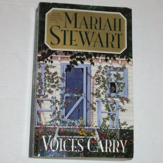 Voices Carry by MARIAH STEWART Romantic Suspense 2001