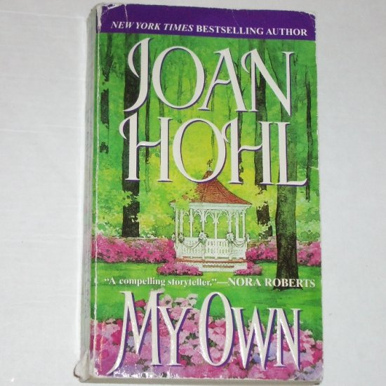 My Own by JOAN HOHL 2000 Contemporary Romance