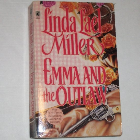Emma and the Outlaw by LINDA LAEL MILLER Historical Western Romance 1991 Orphan Train Trilogy