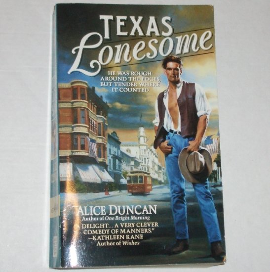Texas Lonesome by ALICE DUNCAN Historical Western Romance 1996