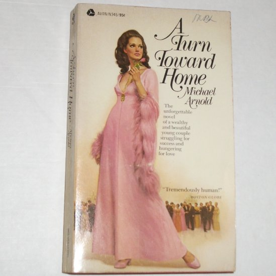 A Turn Toward Home by MICHAEL ARNOLD Avon Romance 1971