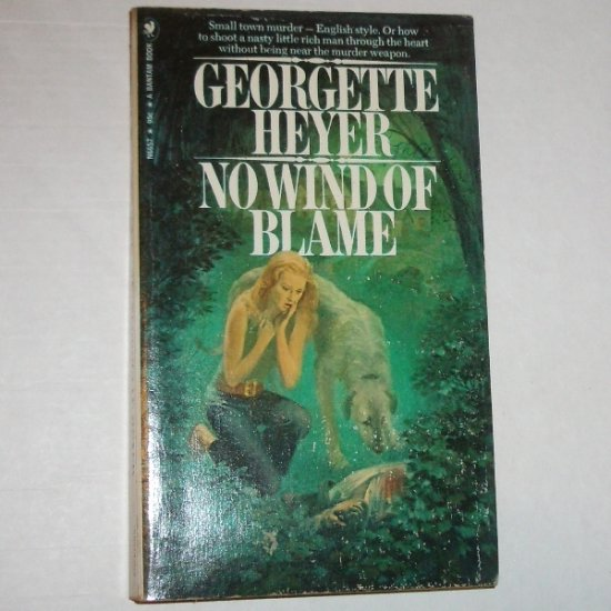 No Wind of Blame by GEORGETTE HEYER Bantam 1971