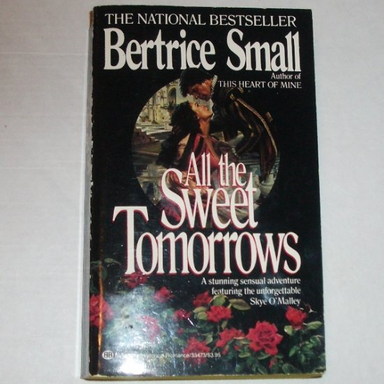 All the Sweet Tomorrows by BERTRICE SMALL Historical Romance Skye O'Malley Series 1986