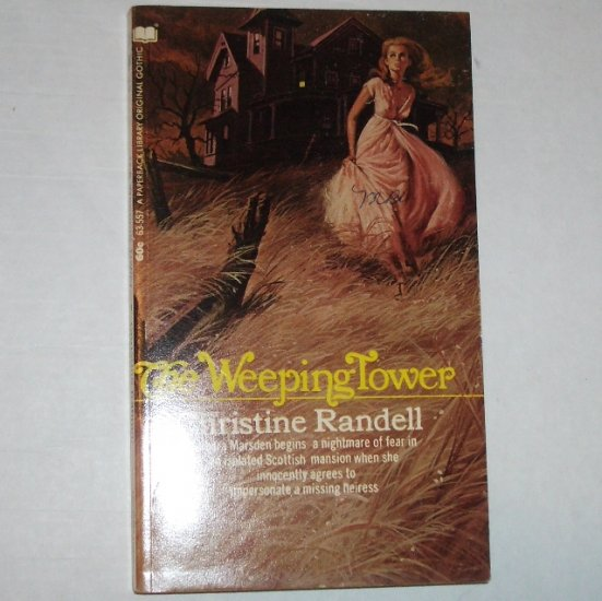 The Weeping Tower by CHRISTINE RANDELL Vintage Gothic Romance 1971