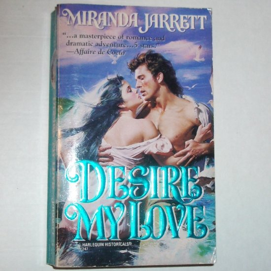 Desire My Love by MIRANDA JARRETT Harlequin Historical Revolutionary War Romance 1994