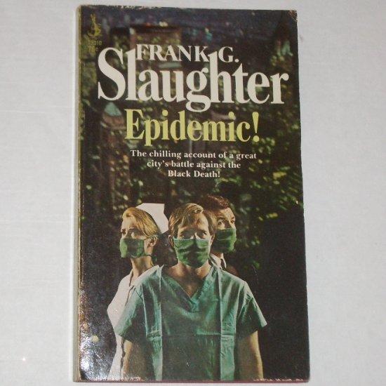 Epidemic by FRANK G SLAUGHTER Vintage Thriller 1967