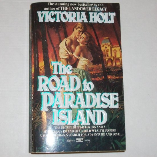 The Road to Paradise Island by Victoria Holt Historical Romance Paperback 1989