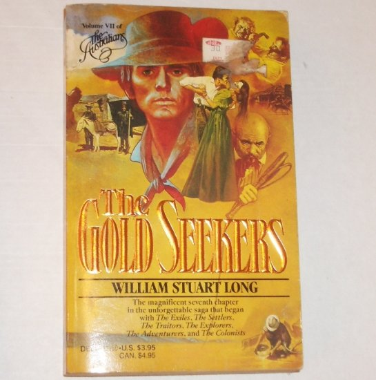 The Gold Seekers by WILLIAM STUART LONG Historical Fiction Australian Series 1985