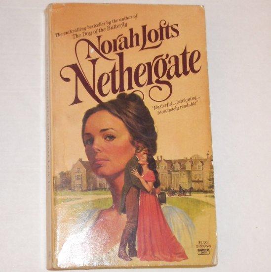 Nethergate by NORAH LOFTS Historical Regency Romance 1974