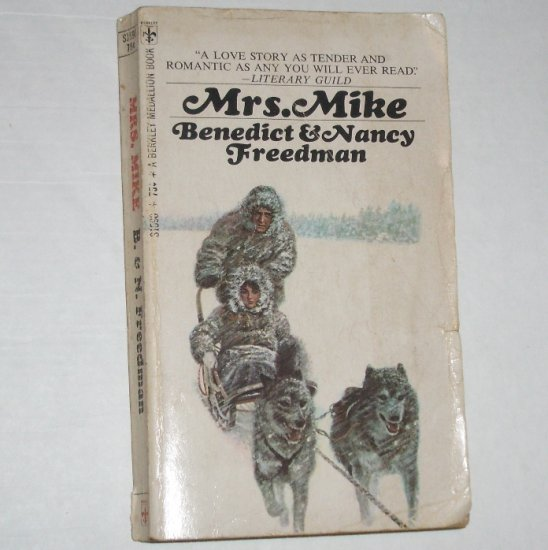 Mrs. Mike by BENEDICT & NANCY FREEDMAN 1968