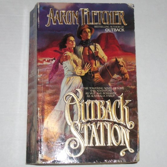 Outback Station by AARON FLETCHER Australian Saga of Love & Adventure 1991