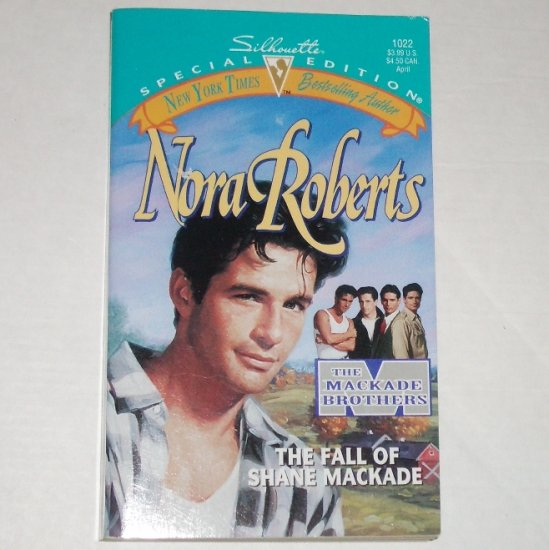 The Fall of Shane MacKade by NORA ROBERTS MacKade Brothers Series Romance 1996