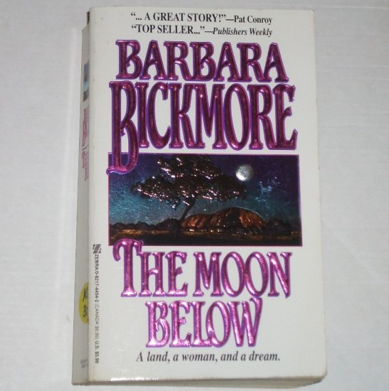 The Moon Below by BARBARA BICKMORE Historical Colonial Australian Romance 1994
