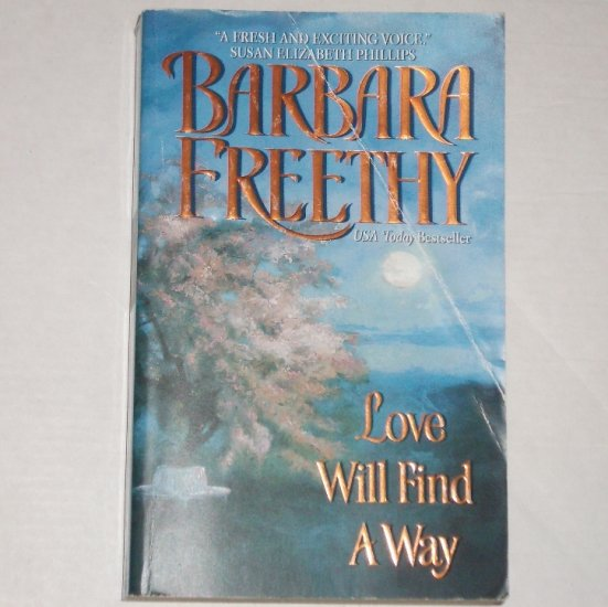 Love Will Find a Way by BARBARA FREETHY Romance 2002