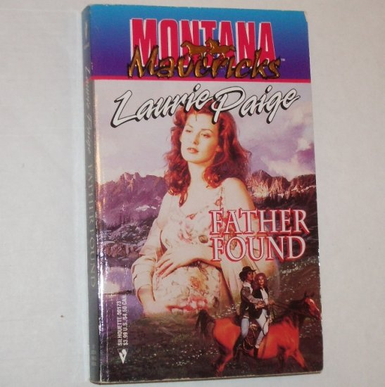 Father Found by LAURIE PAIGE Silhouette Western Romance Montana Mavericks 1995