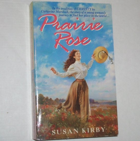 Prairie Rose by SUSAN KIRBY Inspirational Romance 1997