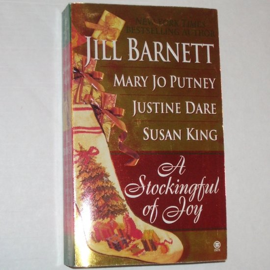 A Stockingful of Joy by JILL BARNETT, MARY JO PUTNEY, JUSTINE DARE, SUSAN KING 1997