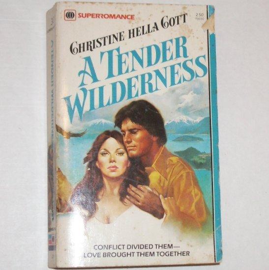A Tender Wilderness by CHRISTINE HELLA COTT Harlequin SuperRomance No. 30 1982
