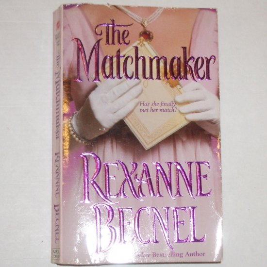 The Matchmaker by REXANNE BECNEL Historical Regency Romance 2001 Maker Series