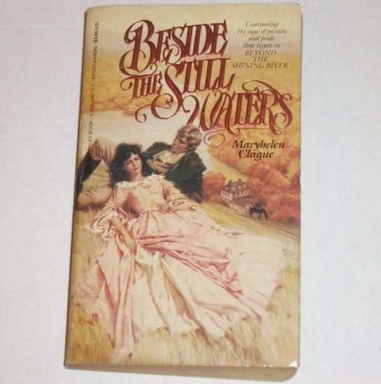 Beside the Still Waters by MARYHELEN CLAGUE Historical Romance 1984