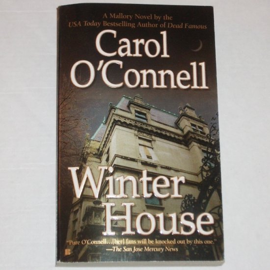 Winter House by CAROL O'CONNELL An Inspector Mallory Mystery 2005