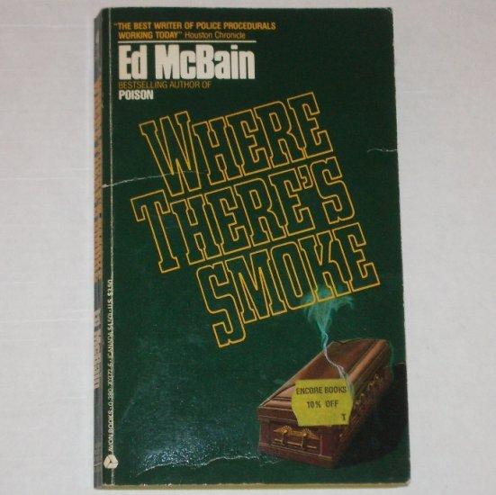 Where There's Smoke by Ed McBain ~ Mystery 1987